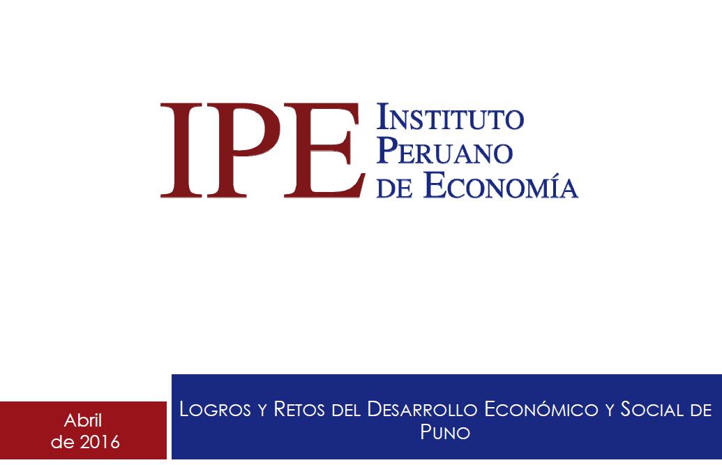 Foro Puno 2016 - Logros y Retos del Desarrollo Económico y Social de Puno - Diego Macera
