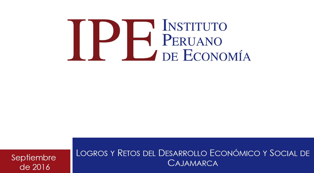 Logros y Retos del Desarrollo Económico y Social de Cajamarca 2016