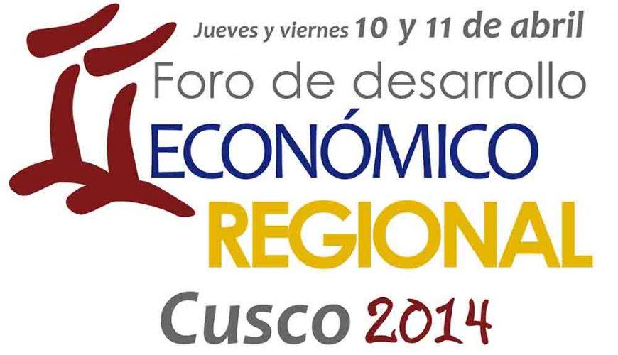 II Foro de Desarrollo Económico Regional - Cusco 2014