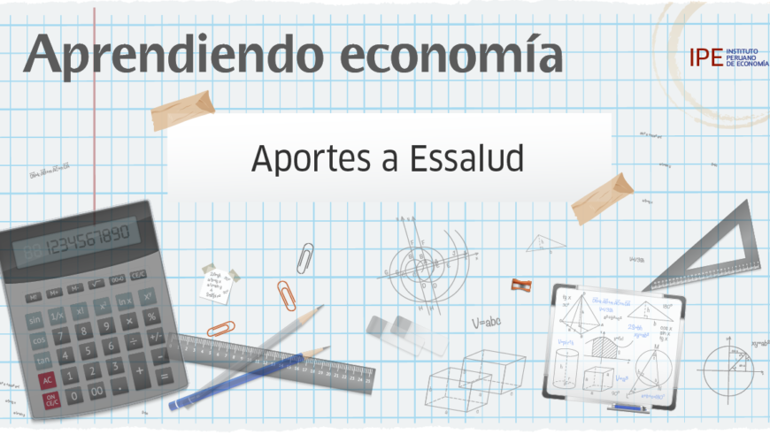 essalud, seguro, salud, perú, políticas públicas, economía, aprendiendo economía