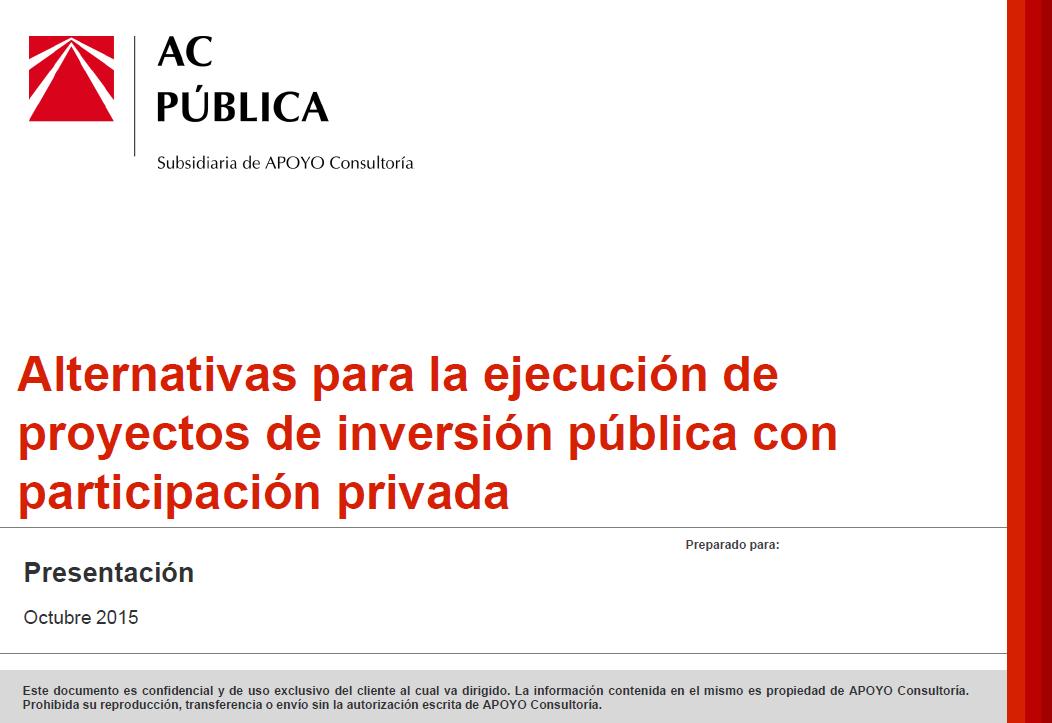 Alternativas para la ejecución de proyectos de inversión pública con participación privada