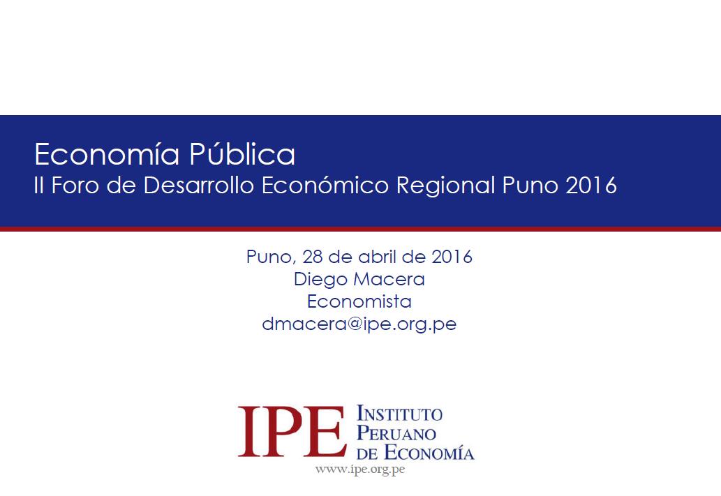 Foro Puno 2016 - Clase de Economía Pública - Diego Macera