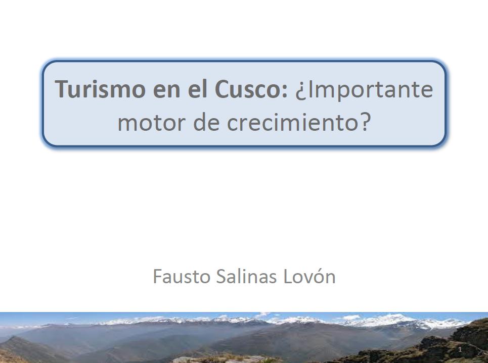 Turismo en el Cusco ¿Importante motor de crecimiento - Fausto Salinas