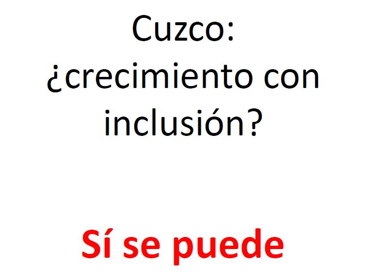 Cusco: ¿crecimiento con inclusión? - Richard Webb