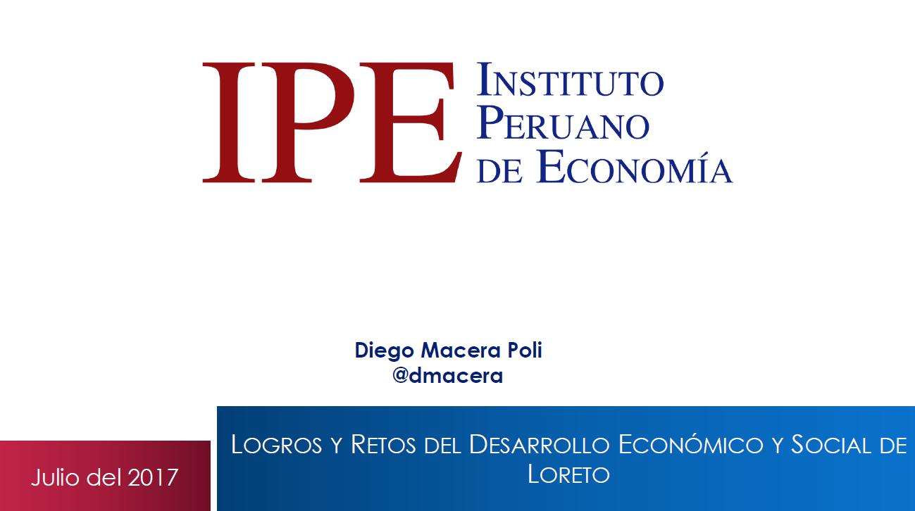 Logros y Retos del Desarrollo Económico y Social de Loreto