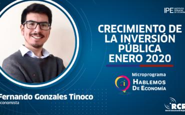 inversión pública, Fernando gonzales, economía, Perú