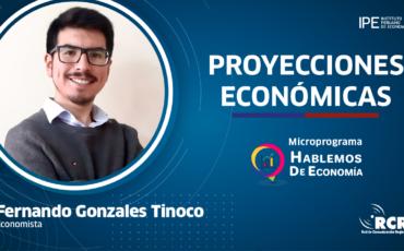 proyecciones, economía, Perú, Fernando Gonzales
