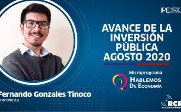 Fernando-Gonzales-avance-inversión-pública-agosto-2020