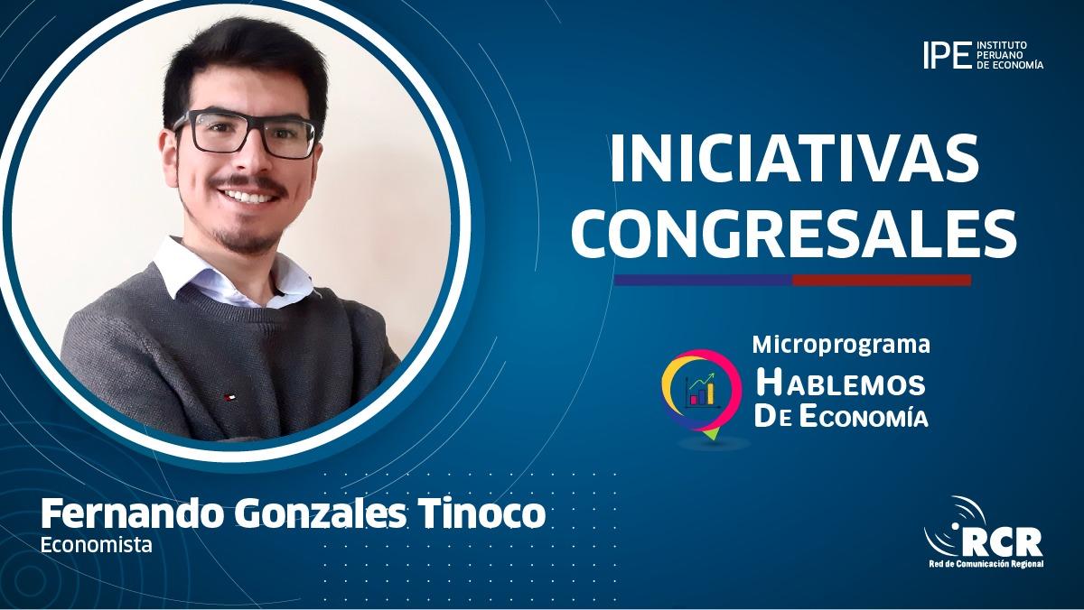 Fernando-Gonzales-iniviativas-congresales