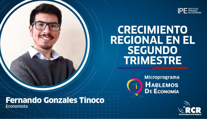 crecimiento regional, perú, Fernando Gonzales