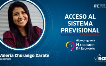 sistema previsional, Valeria Churango, economía, pensiones, Perú, jubilados