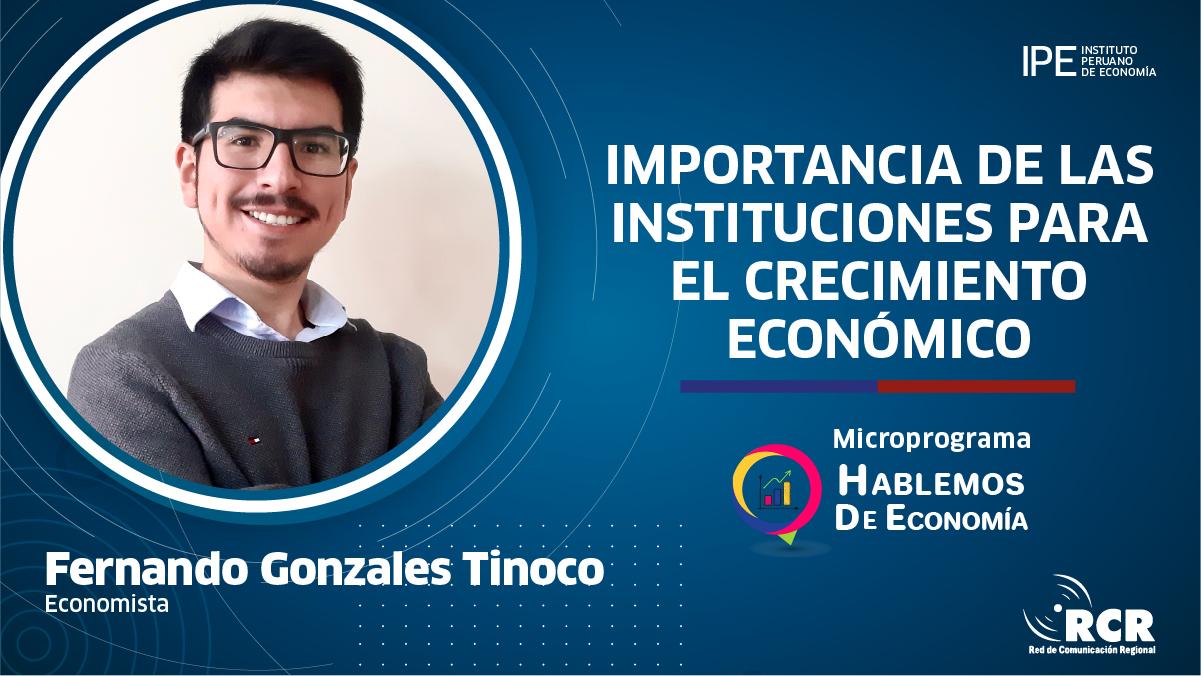 instituciones, Perú, economía, competitividad, Fernando Gonzales