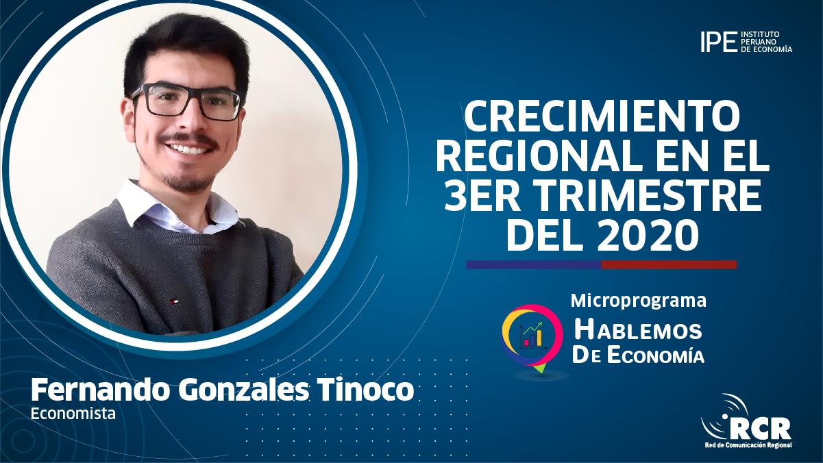 crecimiento regional, economía, Perú, Fernando gonzales