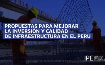 infraestructura, propuestas, elecciones, ipe, economía, Perú