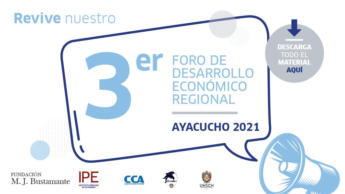 foro Ayacucho, Ayacucho, economía, Perú, economía pública, Fundación Bustamante, Carlos Parodi, Diego Macera