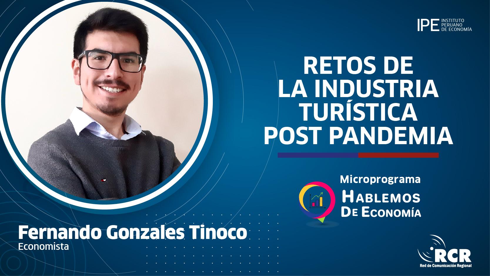 turismo, Fernando Gonzales Tinoco, economía, recuperación, pandemia