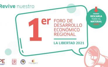 foro, la libertad, evento, economía, regiones