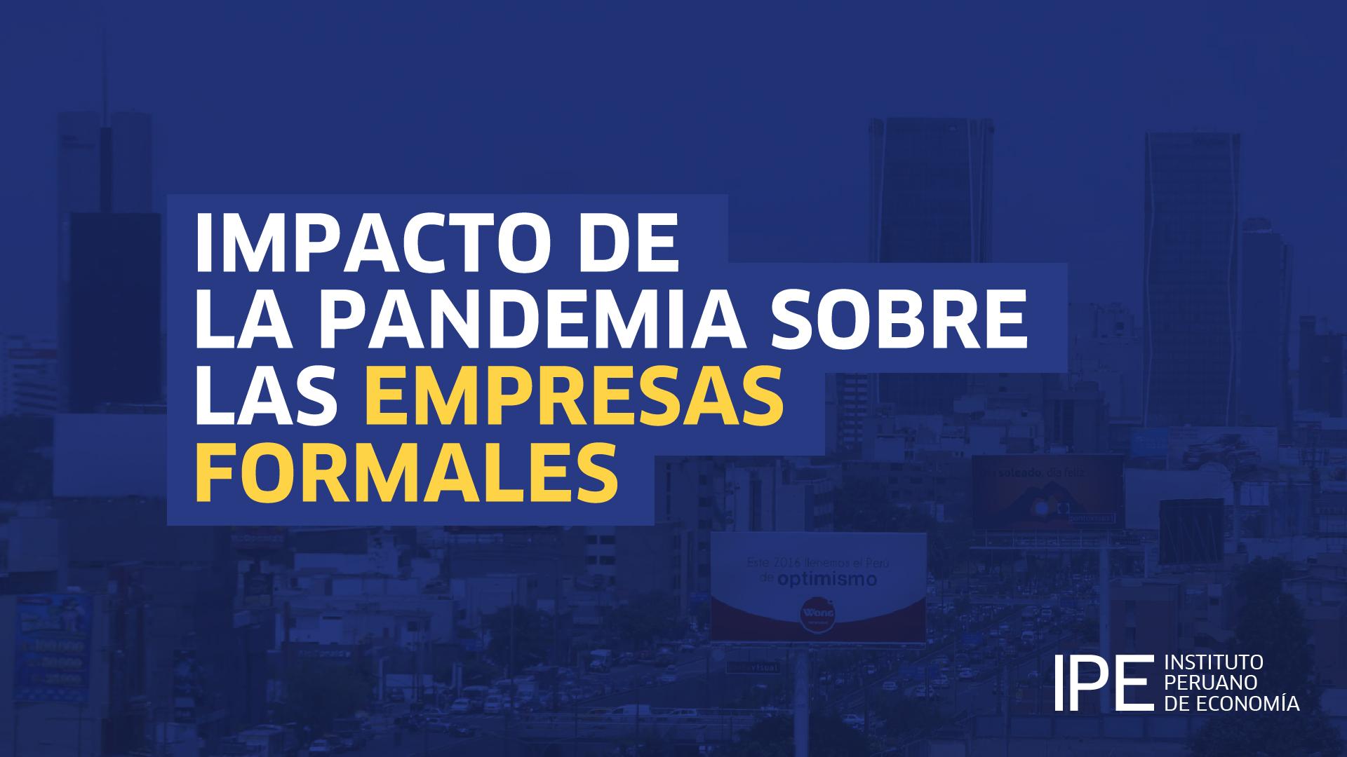 impacto empresas formales, empresas formales, empresas, tejido empresarial, Perú, economía, laboral